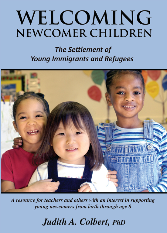 Welcoming Newcomer Children - Judith A. Colbert