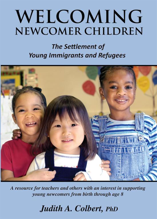 Welcoming Newcomer Children - Judith A. Colbert